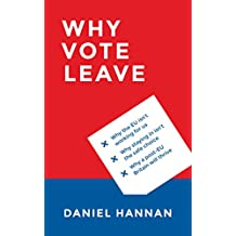 Why Vote Leave (English Edition)