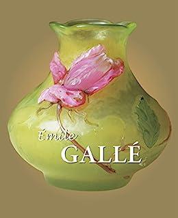 """Galle (Best of) (English Edition)"",作者:[Émile Gallé]"