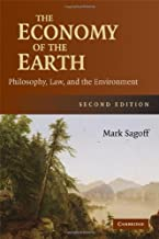 The Economy of the Earth: Philosophy, Law, and the Environment (Cambridge Studies in Philosophy and Public Policy) (Englis...
