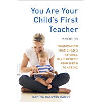 You Are Your Child's First Teacher, Third Edition: Encouragi…