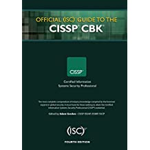 Official (ISC)2 Guide to the CISSP CBK ((ISC)2 Press) (English Edition)