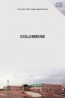 """Columbine (English Edition)"",作者:[Dave Cullen]"