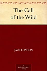 The Call of the Wild (免費公版書) (English Edition)
