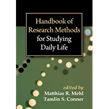 Handbook of Research Methods for Studying Daily Life (English Edition)