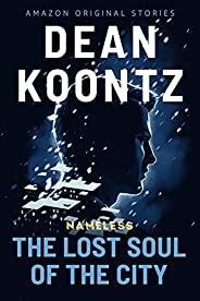 The Lost Soul of the City (Nameless: Season Two Book 1) (English Edition)