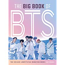 The Big Book of BTS: The Deluxe Unofficial Bangtan Book (English Edition)