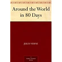 Around the World in 80 Days (免費公版書) (English Edition)