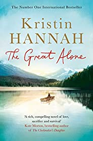 The Great Alone: A Compelling Story of Love, Heartbreak and Survival, From the Multi-million Copy Bestselling