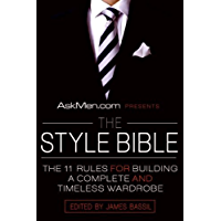 AskMen.com Presents The Style Bible: The 11 Rules for Buildi…