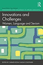 Innovations and Challenges: Women, Language and Sexism (Innovations and Challenges in Applied Linguistics) (English Edition)