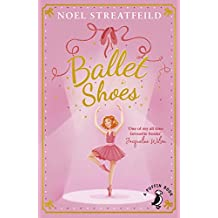 Ballet Shoes: A Story of Three Children on the Stage (Puffin Books Book 1) (English Edition)