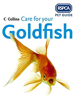 """Care for your Goldfish (RSPCA Pet Guide) (English Edition)"",作者:[RSPCA]"