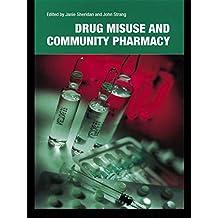 Drug Misuse and Community Pharmacy (English Edition)
