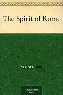 The Spirit of Rome (English Edition)