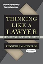 Thinking Like a Lawyer: An Introduction to Legal Reasoning (English Edition)