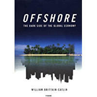Offshore: The Dark Side of the Global Economy (English Editi…