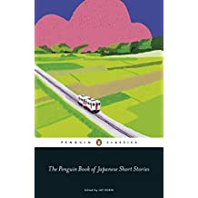 The Penguin Book of Japanese Short Stories (Penguin Classics Hardcover) (English Edition)