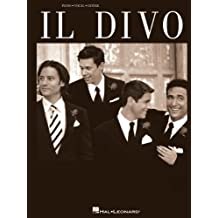Il Divo Songbook (Piano/Vocal/Guitar Artist Songbook) (English Edition)