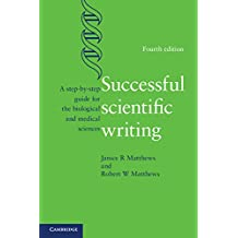 Successful Scientific Writing: A Step-by-Step Guide for the Biological and Medical Sciences (English Edition)