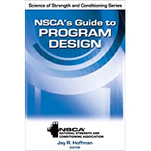 NSCA's Guide to Program Design (NSCA Science of Strength & Conditioning) (English Edition)