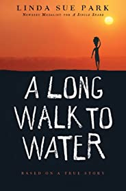 A Long Walk to Water: Based on a True Story (English Edition)