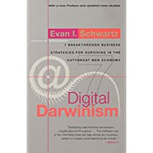 Digital Darwinism: 7 Breakthrough Business Strategies for Surviving in the Cutthroat Web Economy (English Edition)