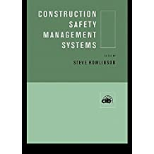 Construction Safety Management Systems (English Edition)