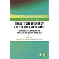 Transitions in Energy Efficiency and Demand: The Emergence…