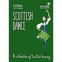 Scottish Dance: A celebration of Scottish dancing (Collins Little Books) (English Edition)