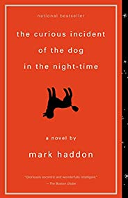 The Curious Incident of the Dog in the Night-Time: A Novel (Vintage Contemporaries) (English Edition)