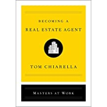 Becoming a Real Estate Agent (Masters at Work) (English Edition)