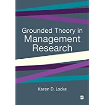 Grounded Theory in Management Research (SAGE series in Management Research) (English Edition)