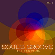 R&B Files:Soul's Groove, Vol. 1