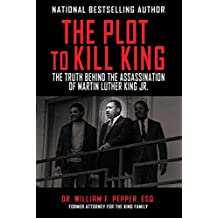 The Plot to Kill King: The Truth Behind the Assassination of Martin Luther King Jr. (English Edition)