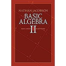 Basic Algebra II: Second Edition (English Edition)