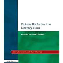Picture Books for the Literacy Hour: Activities for Primary Teachers (English Edition)