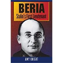 Beria: Stalin's First Lieutenant (English Edition)