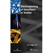 Electrospinning of Nanofibers in Textiles (English Edition)