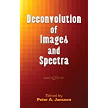 Deconvolution of Images and Spectra: Second Edition (Dover Books on Engineering) (English Edition)