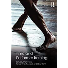 Time and Performer Training (English Edition)