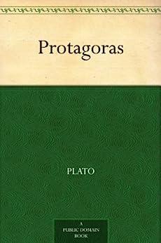"""Protagoras (免费公版书) (English Edition)"",作者:[,Plato]"