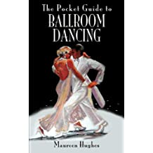 The Pocket Guide to Ballroom Dancing (Pocket Guides) (English Edition)