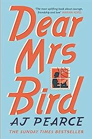 Dear Mrs Bird: The Richard & Judy Book Club Pick and Sunday Times Bestseller (English Edit