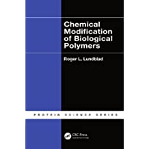 Chemical Modification of Biological Polymers (Protein Science) (English Edition)