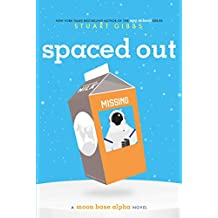 Spaced Out (Moon Base Alpha Book 2) (English Edition)