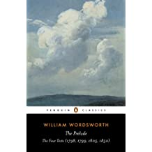 The Prelude: The Four Texts (1798, 1799, 1805, 1850) (Penguin Classics) (English Edition)