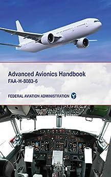 """Advanced Avionics Handbook: FAA-H-8083-6 (English Edition)"",作者:[Federal Aviation Administration]"