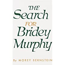 The Search for Bridey Murphy (English Edition)