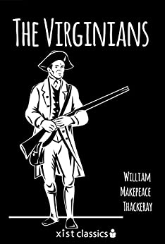 """The Virginians (Xist Classics) (English Edition)"",作者:[William Makepeace Thackeray]"