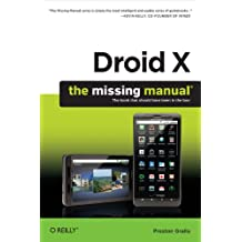 Droid X: The Missing Manual (English Edition)